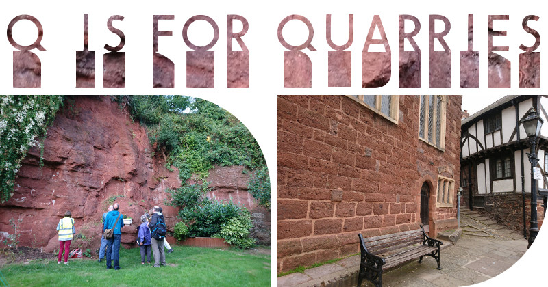 Q is for Quarries: An A-Z trail exploring Heavitree Stone